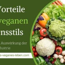 Die Vorteile eines veganen Lebensstils