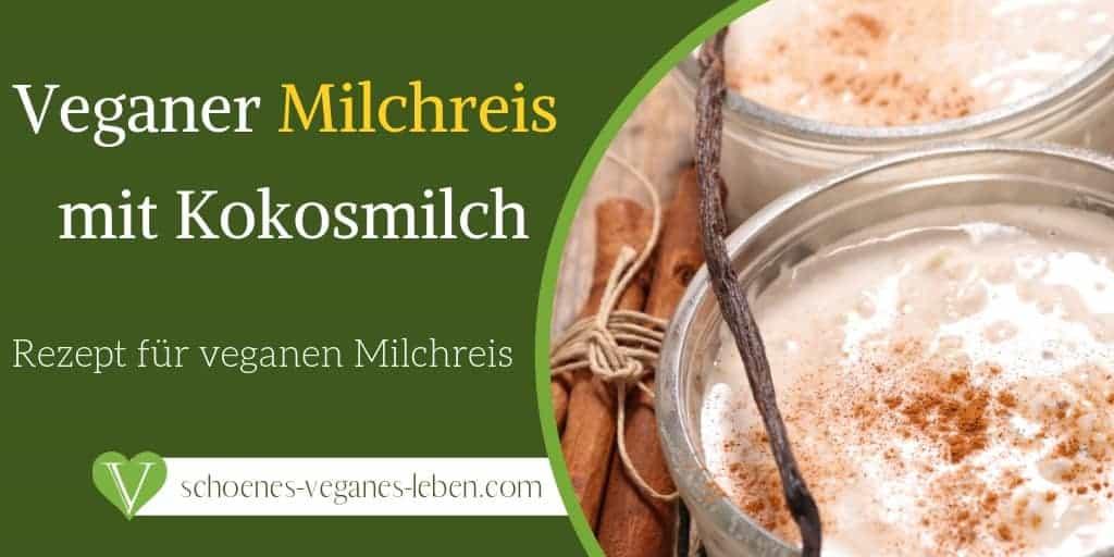 Veganer Milchreis – Rezept für veganen Milchreis mit Kokosmilch