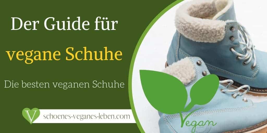 Vegane Schuhe – Eine Anleitung zu den besten veganen Schuhen
