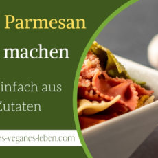 Veganen-Parmesan-Käse-Ersatz-selber-machen