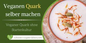 Veganen-Quark-selber-machen-Veganer-Quark-ohne-Starterkultur