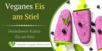 Veganes Eis am Stiel – Heidelbeere-Kokos-Eis am Stiel