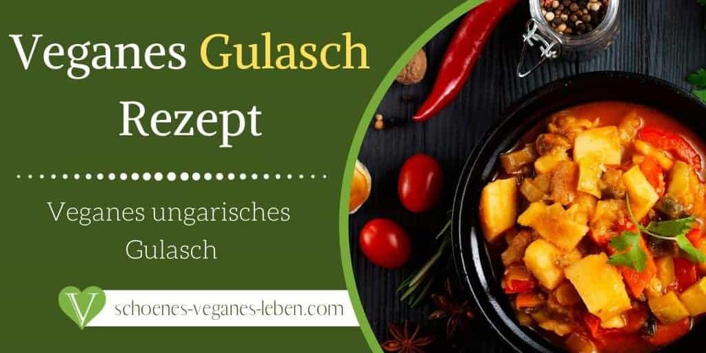 Rezept für veganes Gulasch im ungarischen Stil