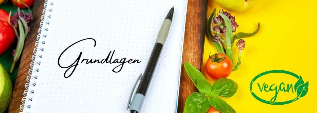 Vegane Grundlagen für Neulinge