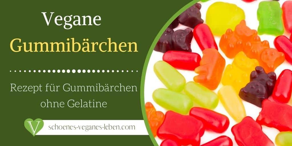 Vegane Gummibärchen - Rezept für Gummibärchen ohne Gelatine